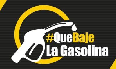 #QueBajeLaGasolina